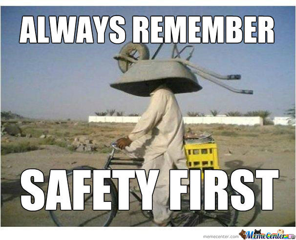 Funny-Safety-Meme-Always-Remember-Safety-First-Image